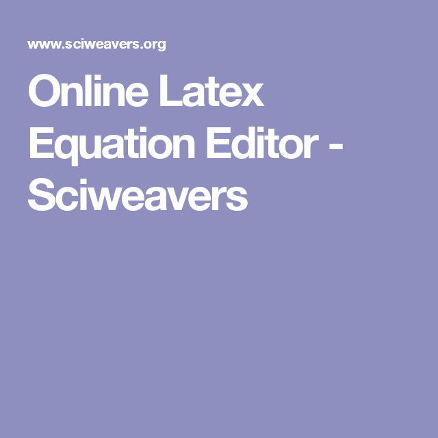 1000 ideas about latex editor on pinterest orientation programme equation latex and sonipat pin code