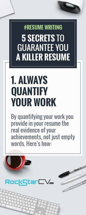#RESUME WRITING ADVICE: #1. Always Quantify Your Work A Great Resume Tells