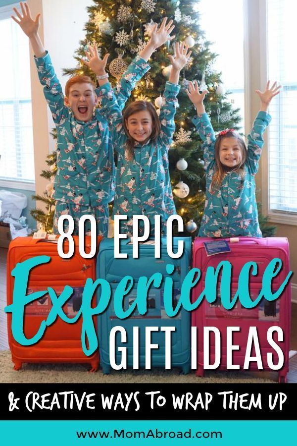 Mom Abroad - 80 Epic Experience Gift Ideas and Creative Ways to Wrap Them Up - Mom Abroad #giftoftravel #experiencenotthings