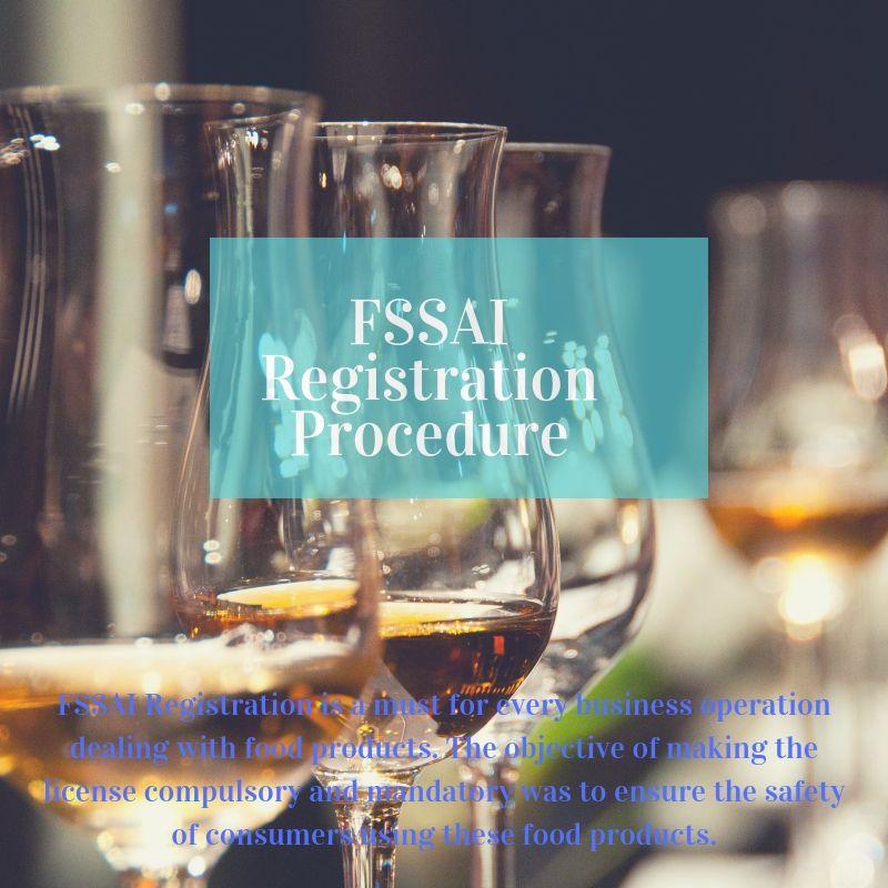 FSSAI Registration Procedure in India Food license