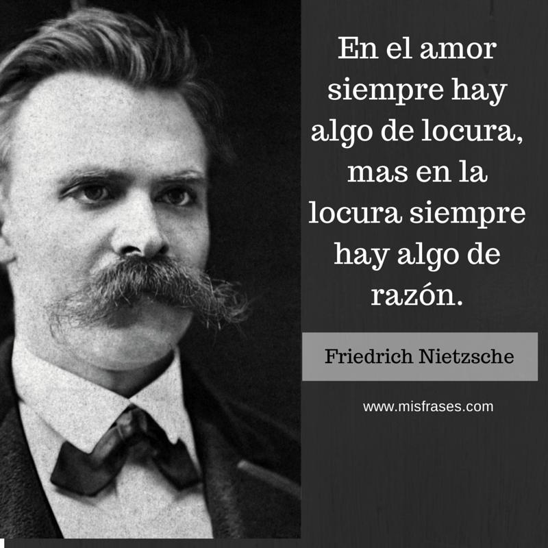 En_el_amor_siempre_hay_algo_de_locura_