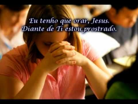 Fernanda Lara Eu Tenho Que Orar Legendado Orar Amo O Senhor