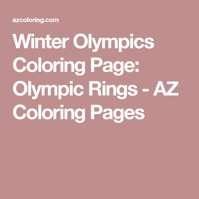 winter olympics coloring page olympic rings az coloring pages