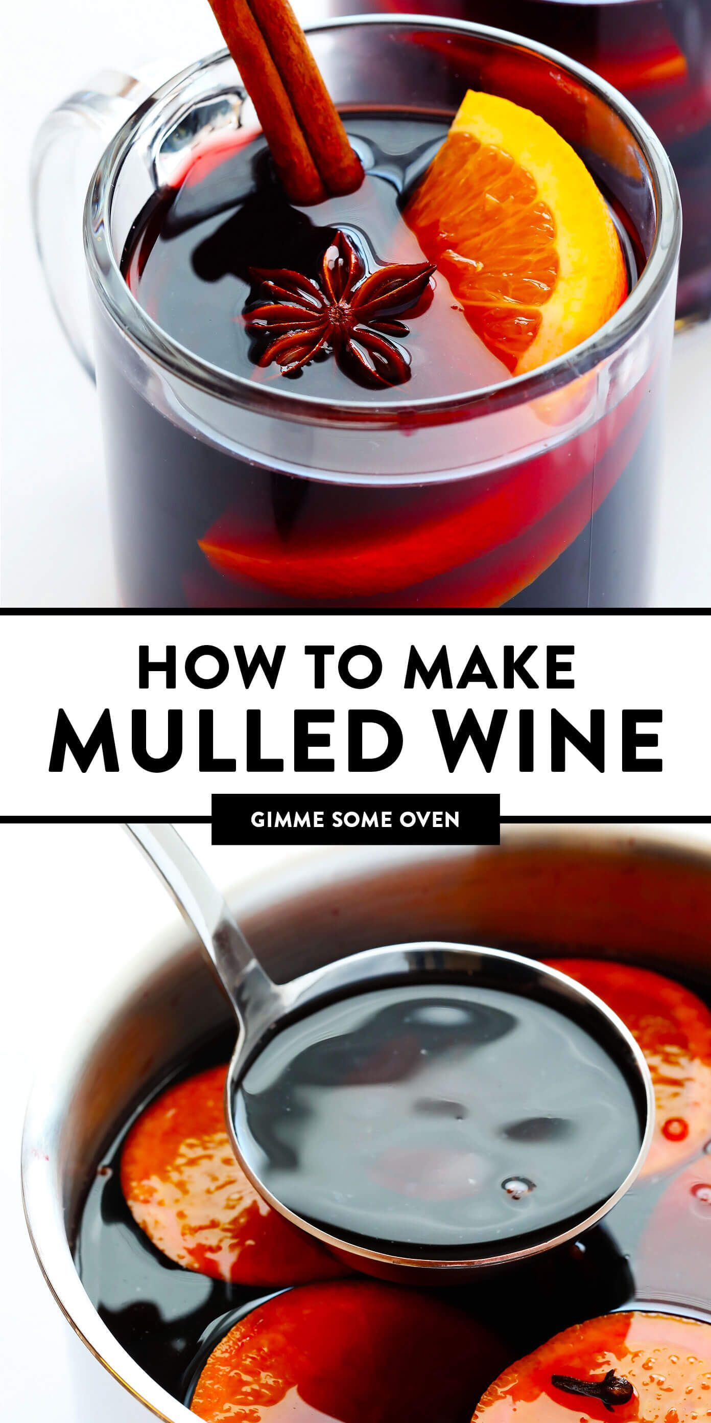 Mulled Wine Recipe Gimme Some Oven Recipe Mulled Wine Recipe Mulled Wine Wine Recipes