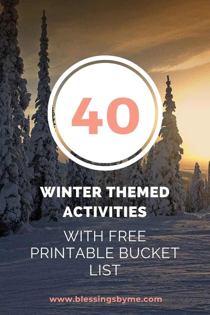 40 Winter Themed Activities with Free Printable Bucket List : Winter can be drab and depressing. Instead of laying around wishing for warmer weather, get up and cross off your winter bucket list! Here's a list of 40 winter themed activities to get you off the couch and having fun this winter.  #Winter #Themed #Activities