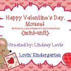 Happy Valentine S Mouse Mini Unit Holiday Lessons Happy Valentine Valentines