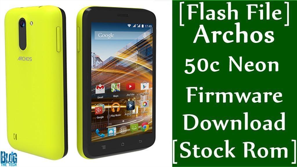 Flash File] Archos 50c Neon Firmware Download [Stock Rom
