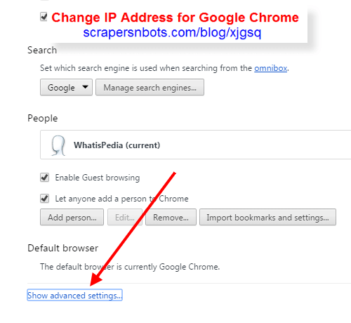 Chrome Browser Advanced Settings Text Link | Change IP