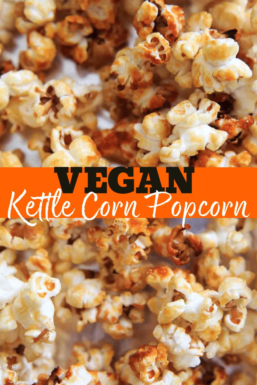 Sweet And Salty Kettle Corn 4 Ingredients Vegan In 2020 Healthy Snacks Recipes Vegan Recipes Easy Vegetarian Recipes Easy