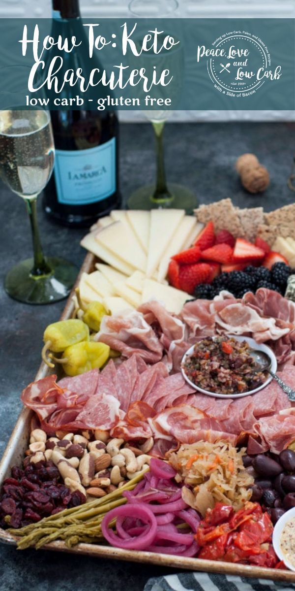 How to Build and Epic Keto Charcuterie Board | Peace Love and Low Carb