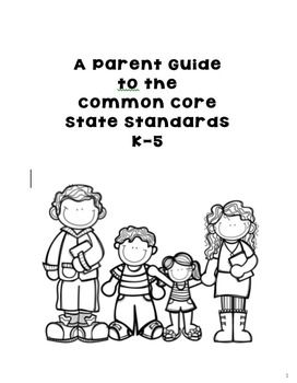 A 24-page, easy to read, guide to the Common Core State