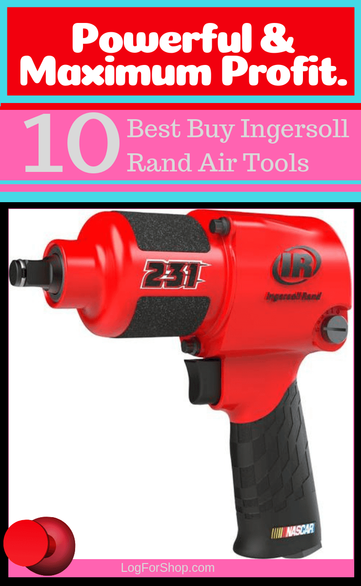 Top 10 Best Buy Ingersoll Rand Products Review And Buying