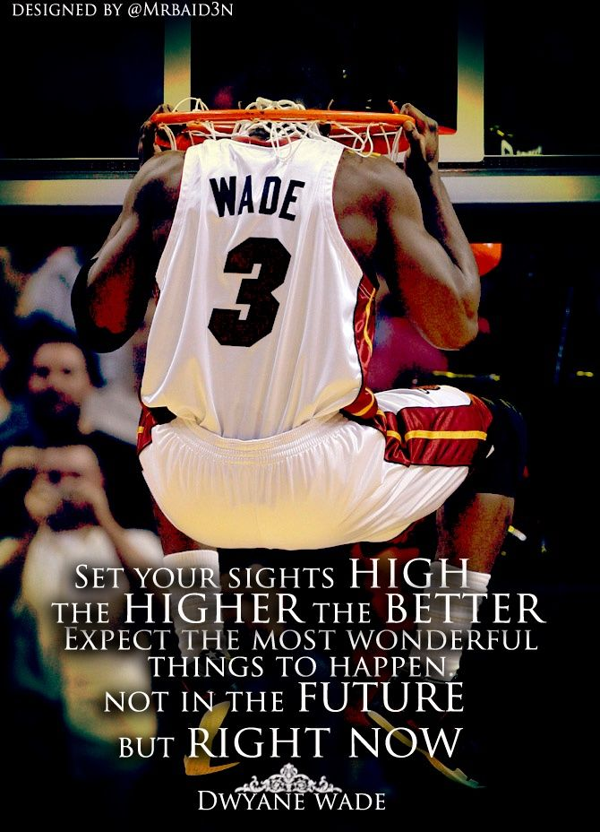 D Wade Quote Nba Quotes Dwyane Wade Sports