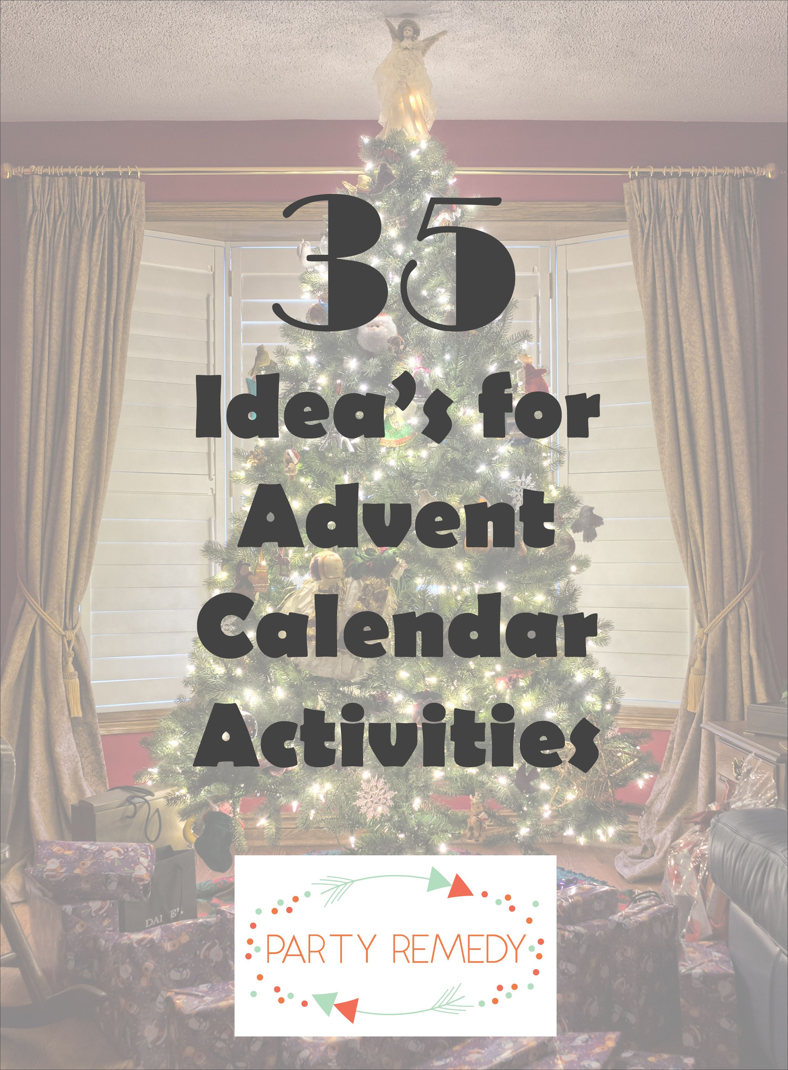 Check Out Our Fun List Of Advent Calendar Activities At