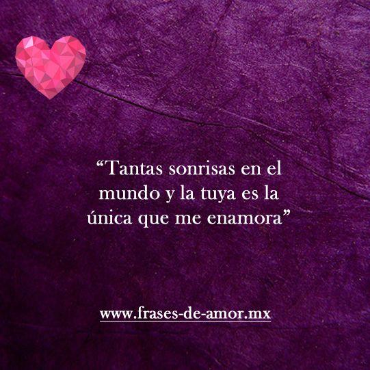 Frn De Todas Solo La Tuya Me Enamora Frases Pinterest Love