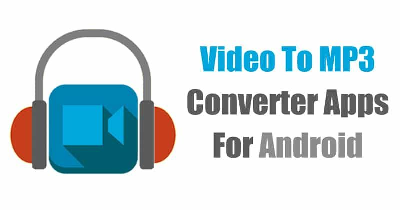 appstofollow has listed down 5 Best Video to MP3