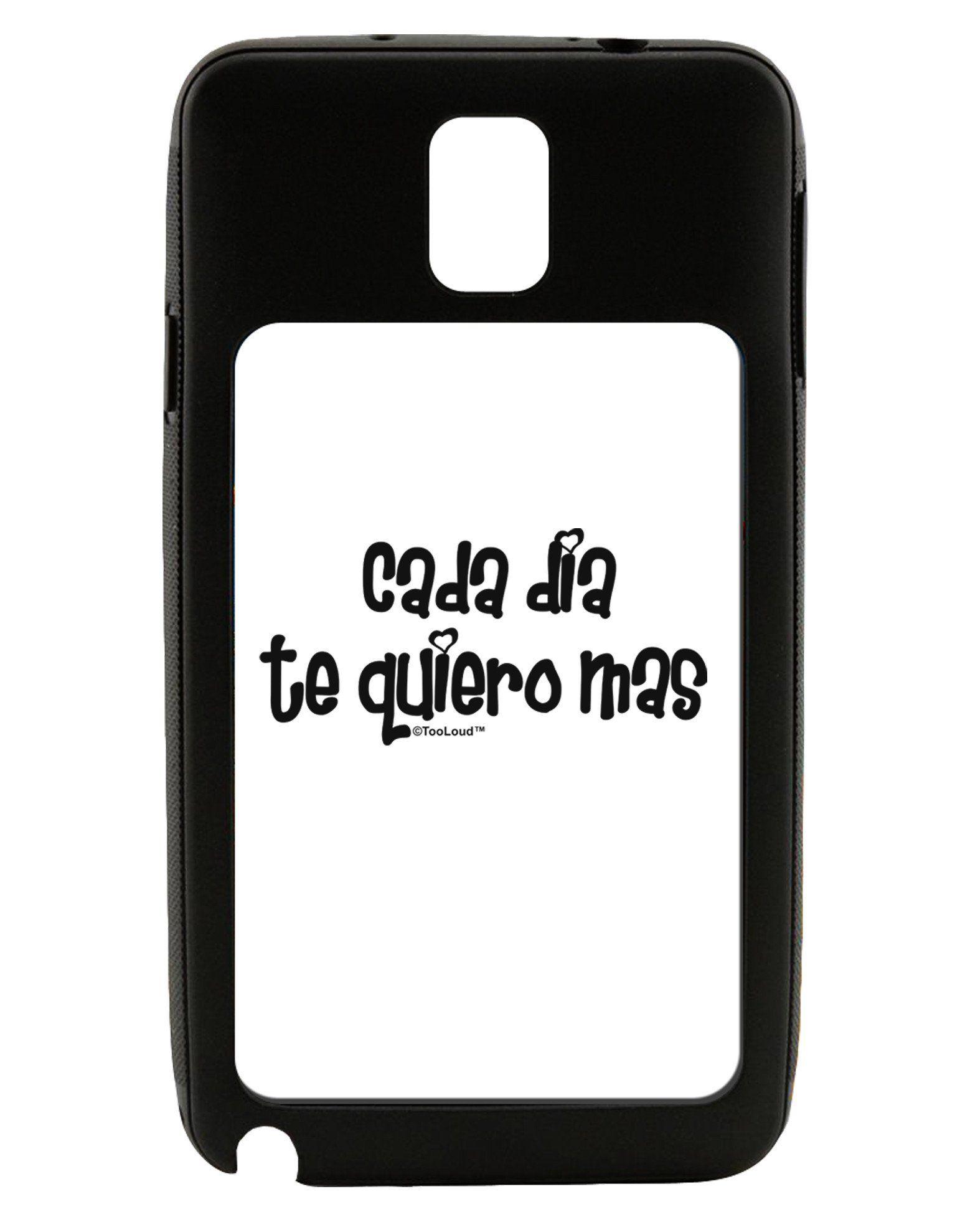 Cada Dia Te Quiero Mas Design Galaxy Note 3 Case by TooLoud