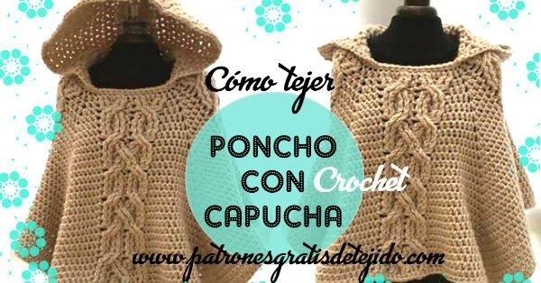 Cómo tejer poncho en una sola pieza a crochet con capucha. | crochet ...