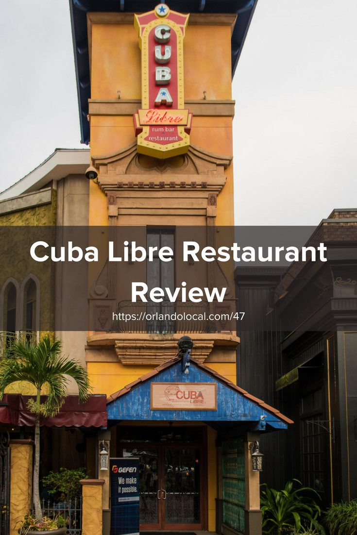 Cuba Libre Restaurant Review Fine Cuban Food At Pointe Orlando International Driveorlando