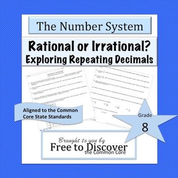 8 NS A 1 FREE Rational or Irrational Exploring Repeating Decimals