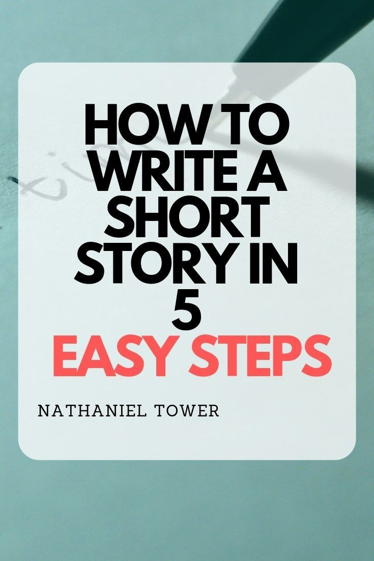 How to write a short story in 5 easy steps is part of Teaching short stories, Writing short stories, Writing childrens books, Writing a book, Writing, Novel writing - schema org ,  @type   HowTo ,  name   Write a Short Story ,  description    A simple 5step…