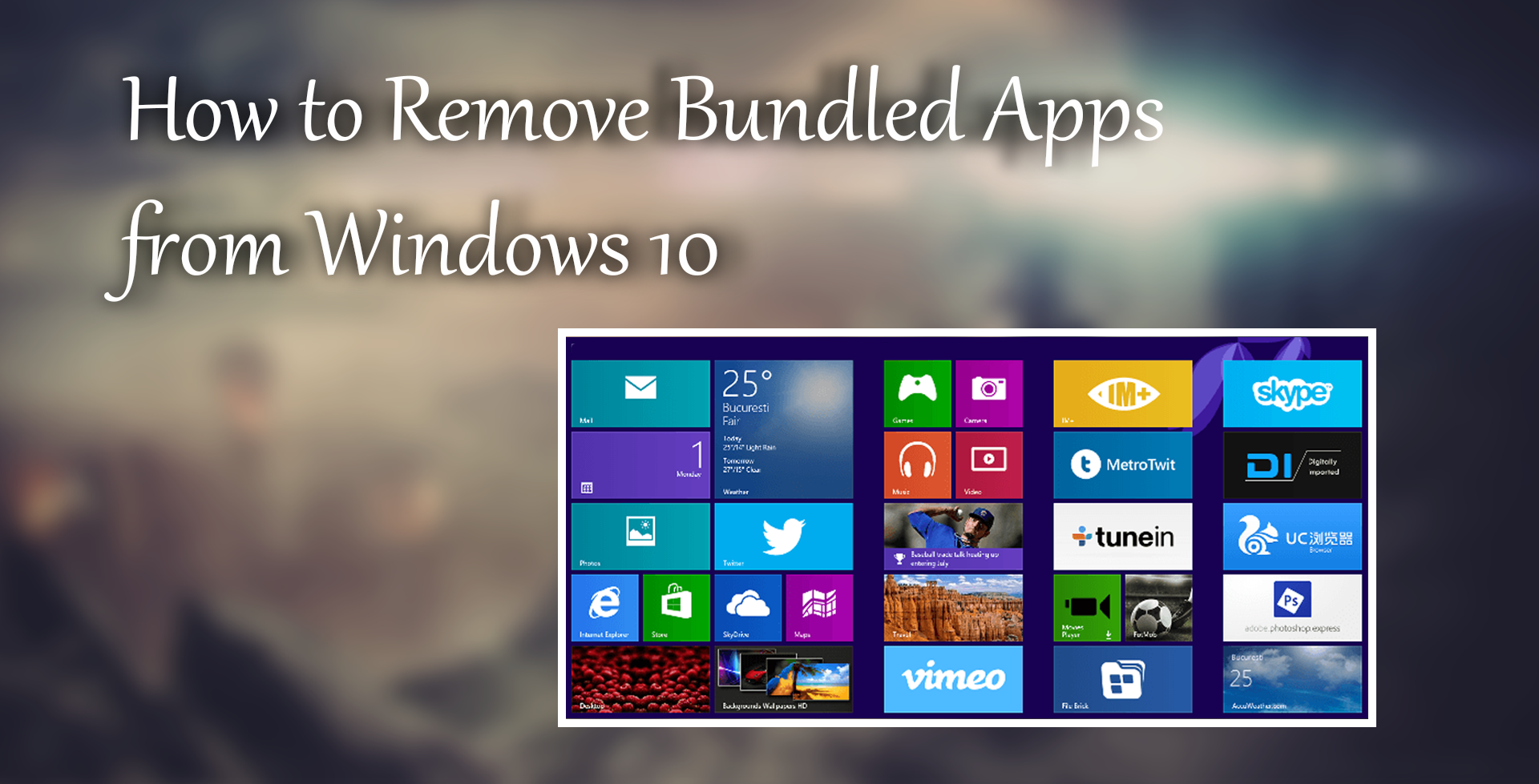 How to Remove All Bundled Apps From Windows 10. (Pre