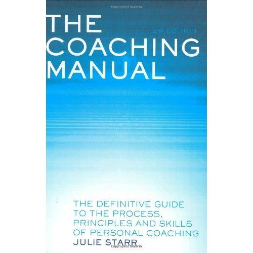 amazon com coaching manual the definitive guide to the process rh pinterest com the coaching manual julie starr 4th edition the coaching manual julie starr pdf