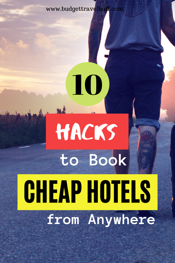 10 Hacks To Book Insanely Cheap Hotels Best Hotel Booking