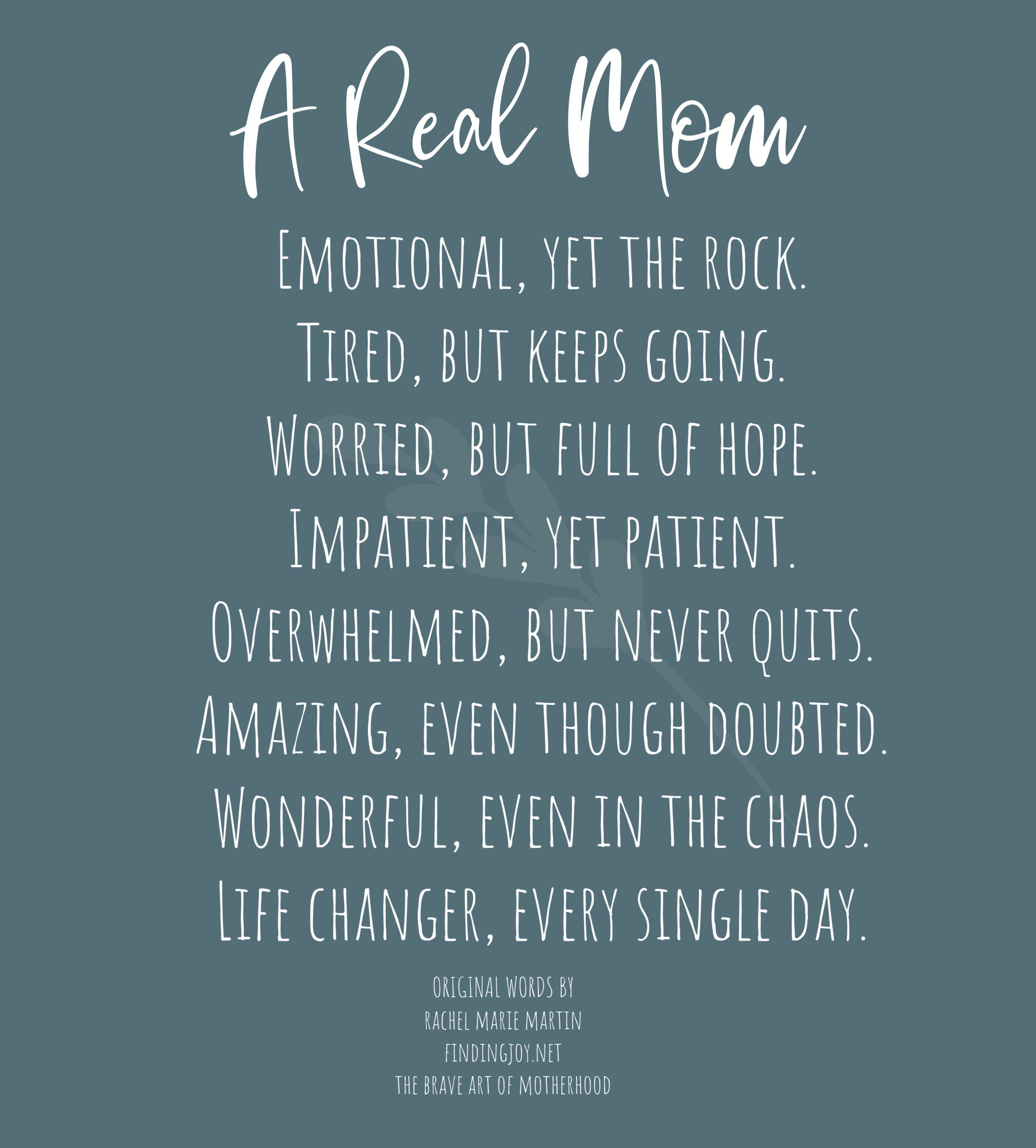A Real Mom Real Mom Quotes And Notes Parenting Quotes