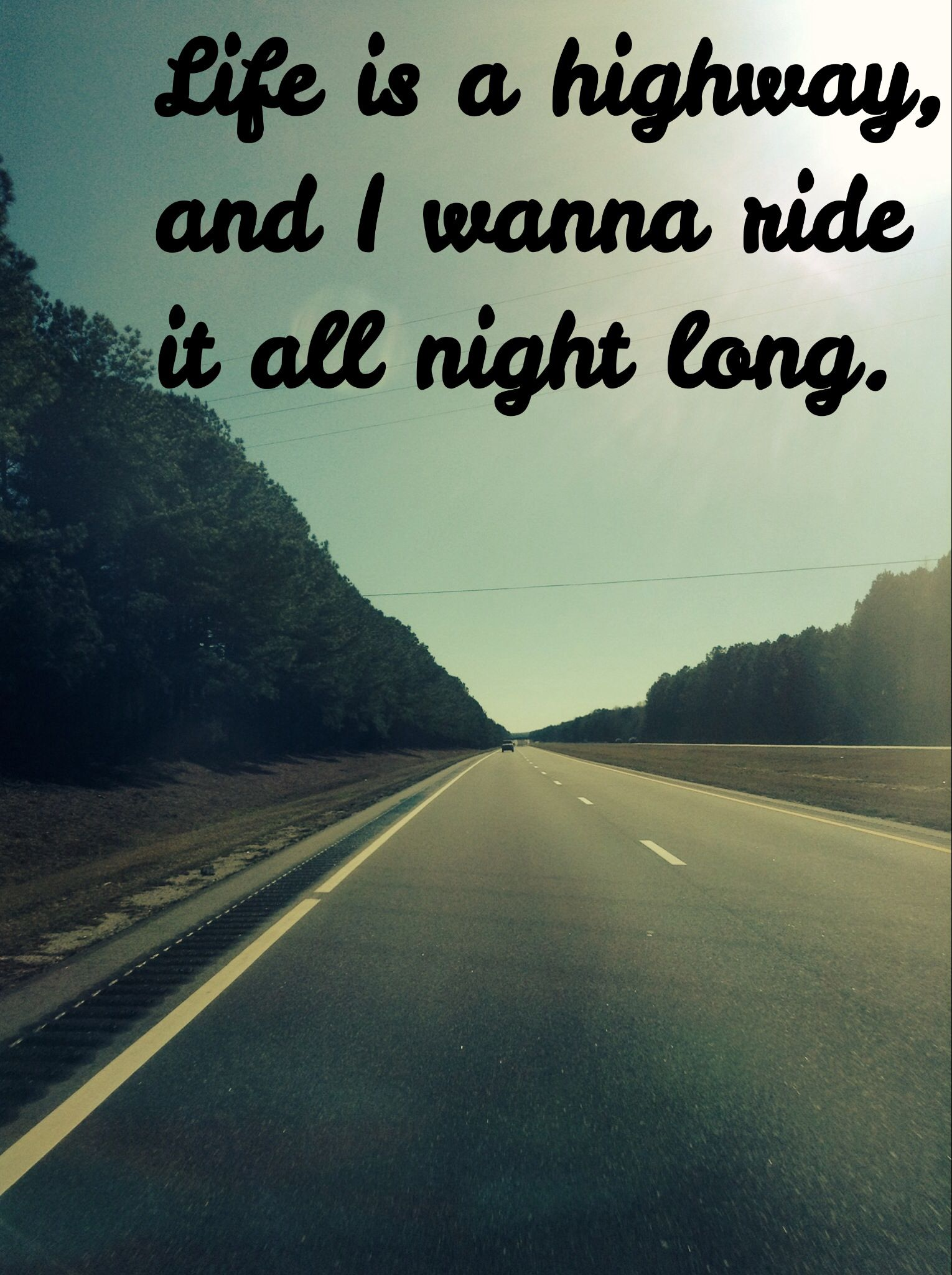 Uncategorized Life Is A Highway Lyrics life is a highway and i wanna ride it all night long im weak long