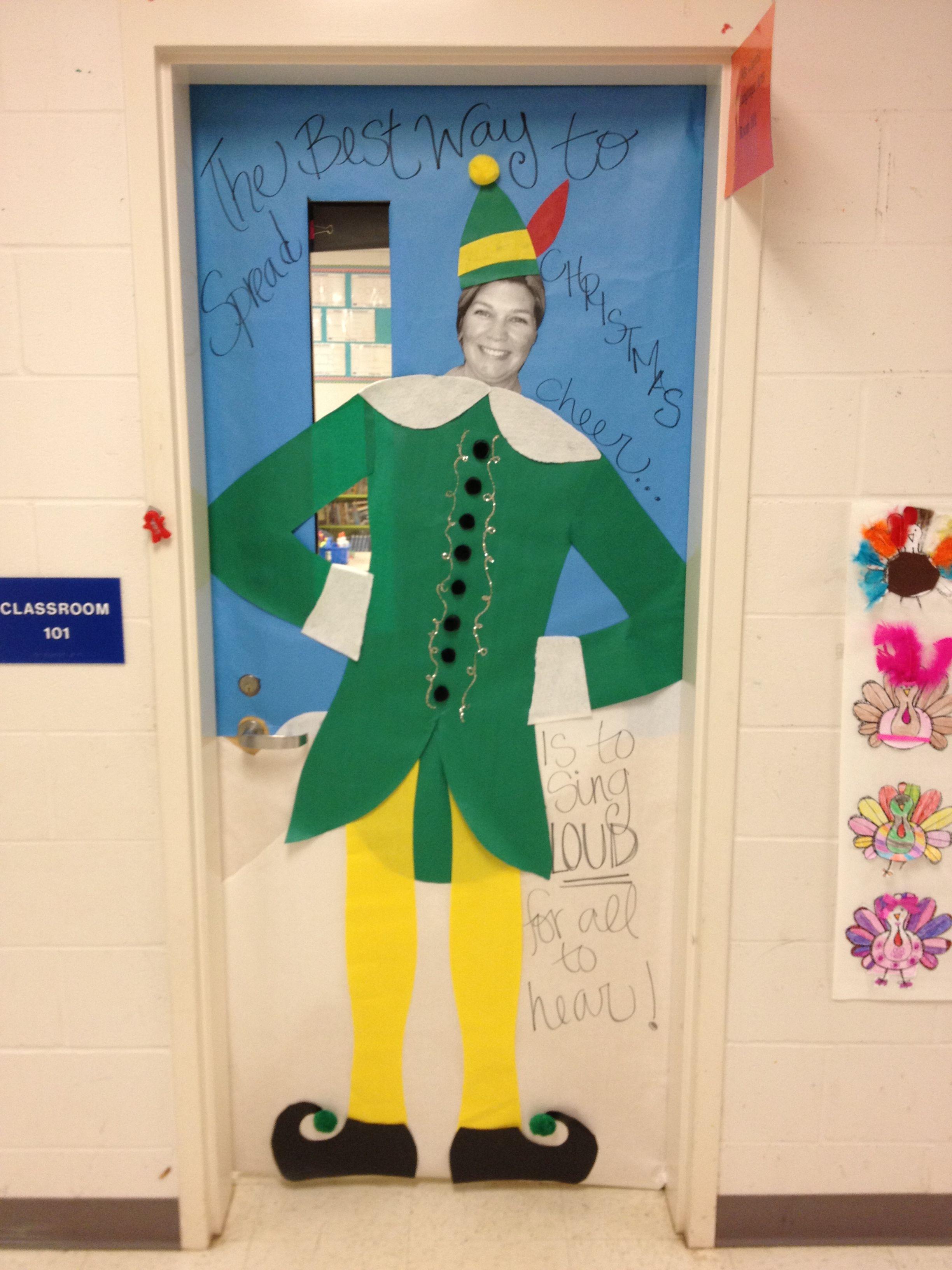 Christmas Classroom Elf Door Our Principal Is Serving As