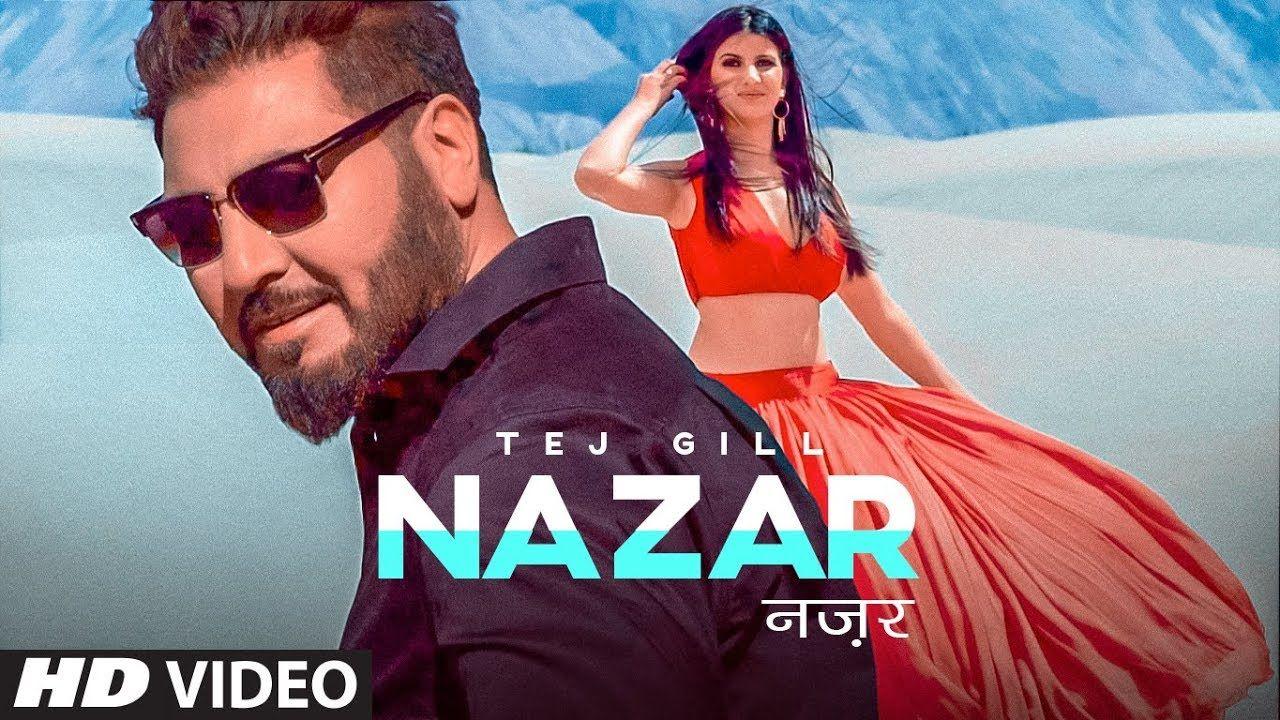 Tej Gill NAZAR NA LAG JAYE punjabi romantic song video