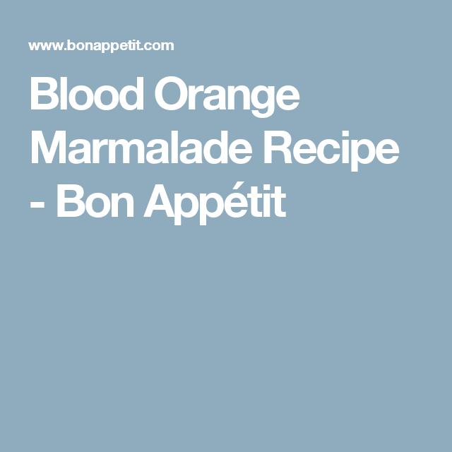 Blood Orange Marmalade Recipe - Bon Appétit