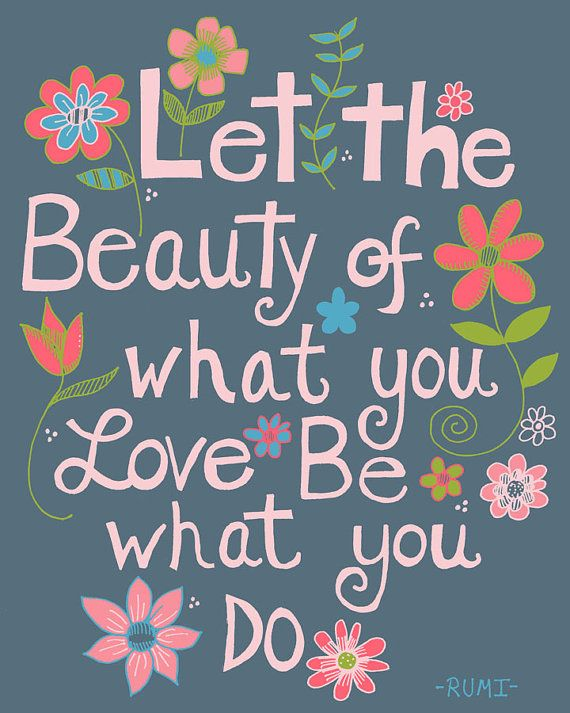 Let the Beauty Rumi Quote Illustration Art Print by