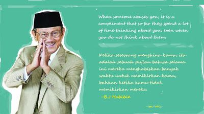 Tm Daily From B J Habibie B J Habibie Compliments Motivational Quotes