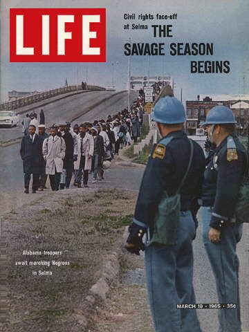 LIFE Magazine March 19, 1965 - Selma Alabama Civil Rights March, racism is a disgusting prerogative of barbarians, Christians cannot be racist.