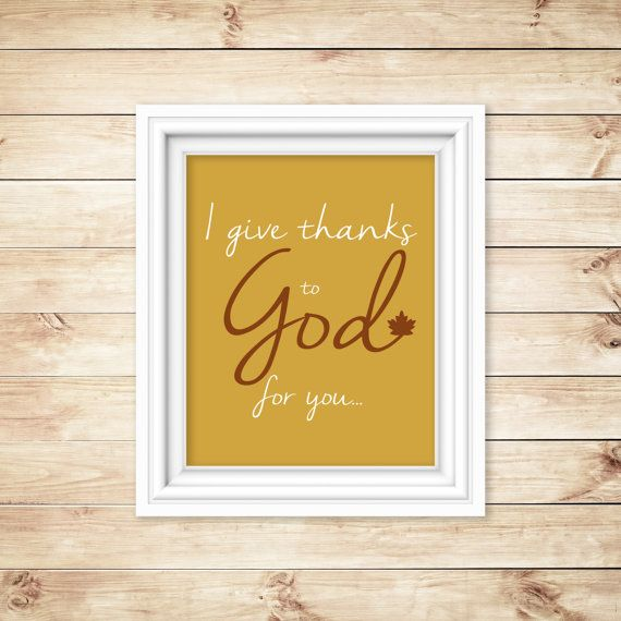 I give thanks to God for you Faith Inspired by HisPurposeInMe | His ...