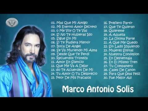 Marco Antonio Solís Sus Mejores éxitos 2016 Las 30 Mejores Canciones De Marco Antonio Solís Musica Romantica En Español Musica De Bachata Musica Romantica