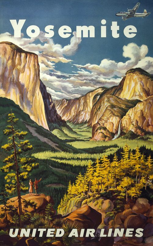 Yosemite: United Airlines. A man and woman stand  in Yosemite National Park on a cliff overlooking Yosemite Falls. A United Airlines plane flies above the couple. Vintage 1940s travel poster. Circa 1945