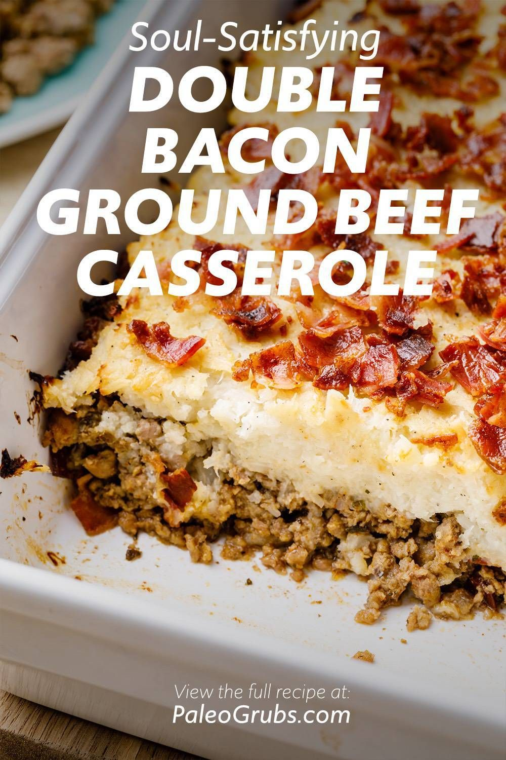 Double Bacon Ground Beef Paleo Casserole Low Carb In 2020 Paleo Ground Beef Paleo Casserole Ground Beef Casserole
