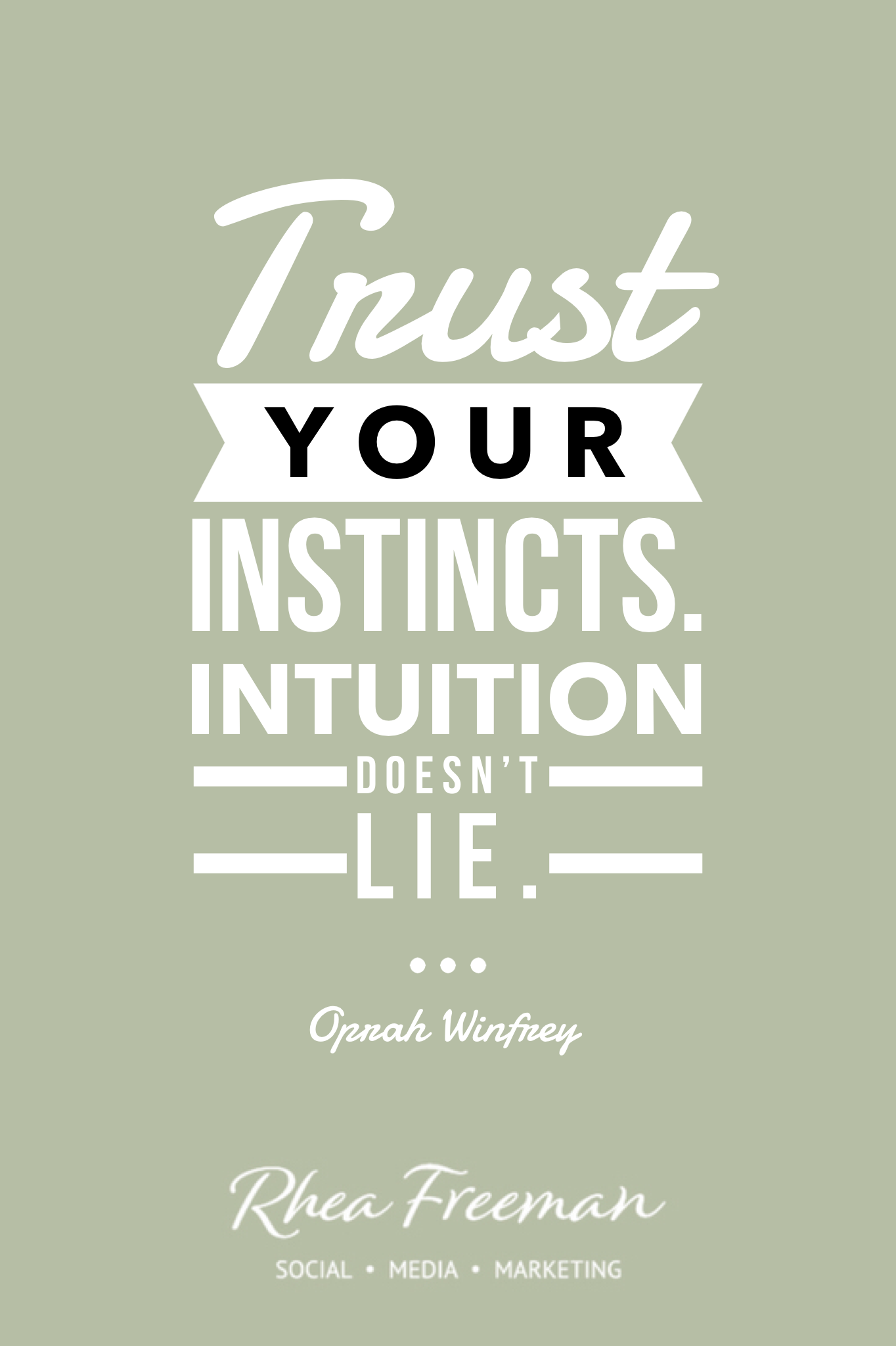 Trust Your Instincts Quotes To Live By Trust Your Instincts Trust Yourself