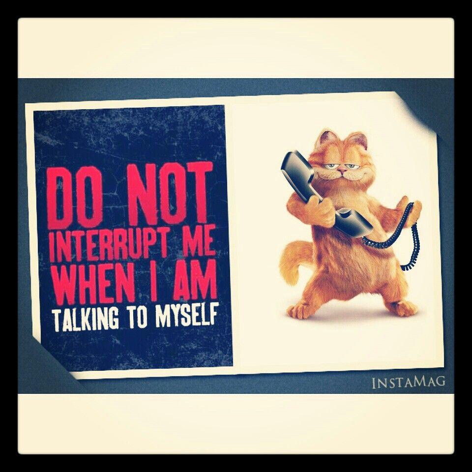 I just love Garfield. .