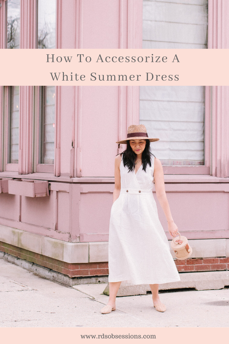 How To Accessorize A White Summer Dress – RD's Obsessions Trendy Outfits