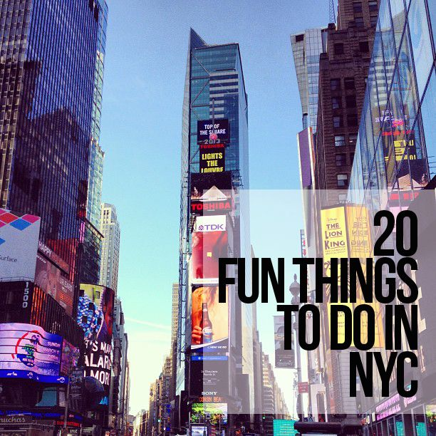 20 Fun Things To Do In Nyc New York Travel Nyc Vacation Nyc