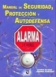Manual De Seguridad Proteccion Y Autodefensa Alarma 24 Horas Chris Mcnab Sigmarlibros0 Alarmas Autodefensa Seguridad