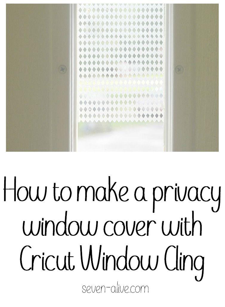Privacy Window With Cricut Window Cling Cricut Window And - How to make window decals with cricut