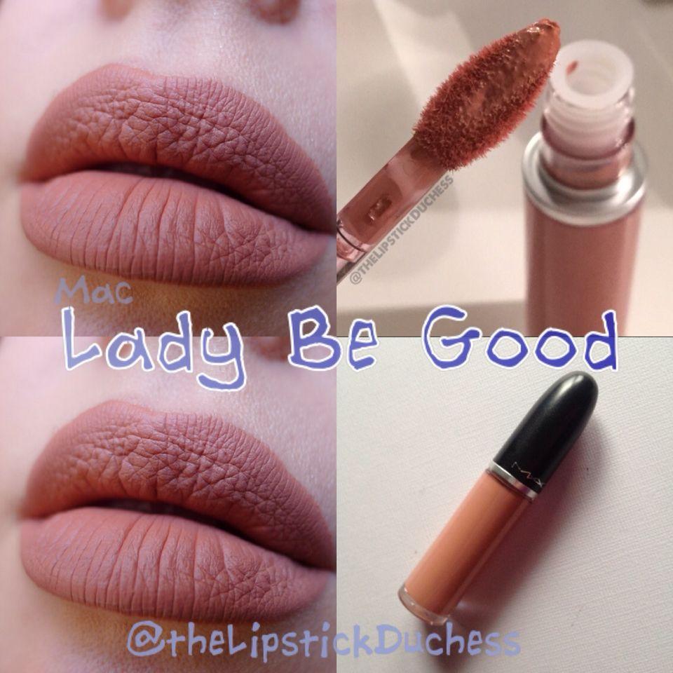 lady be good liquid lipstick mac