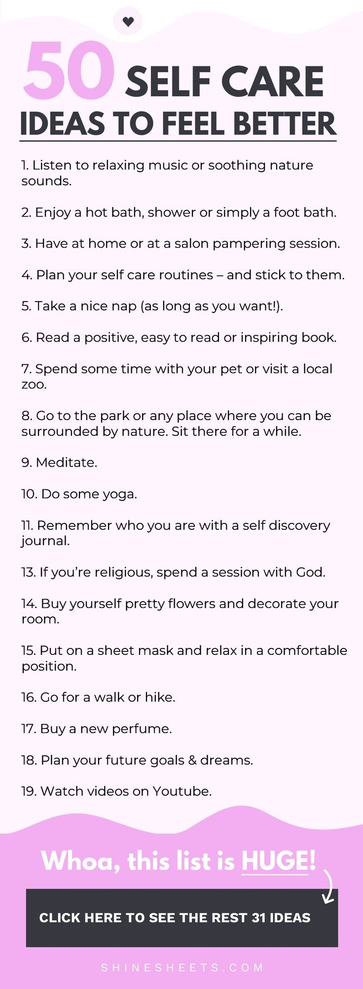 50 easy, inspiring and relaxing Self Care ideas & activities to help you recharge yourself and boost your overall wellbeing.  