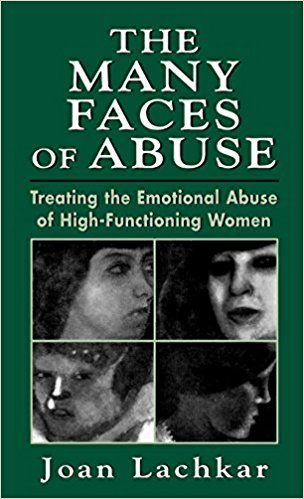 The Many Faces of Abuse: Treating the Emotional Abuse of High-Functioning Women: 9780765700650: Medicine & Health Science Books @ Amazon.com