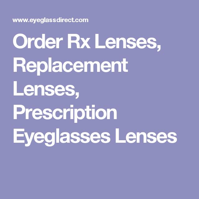 01777d49ce1a4 Order Rx Lenses